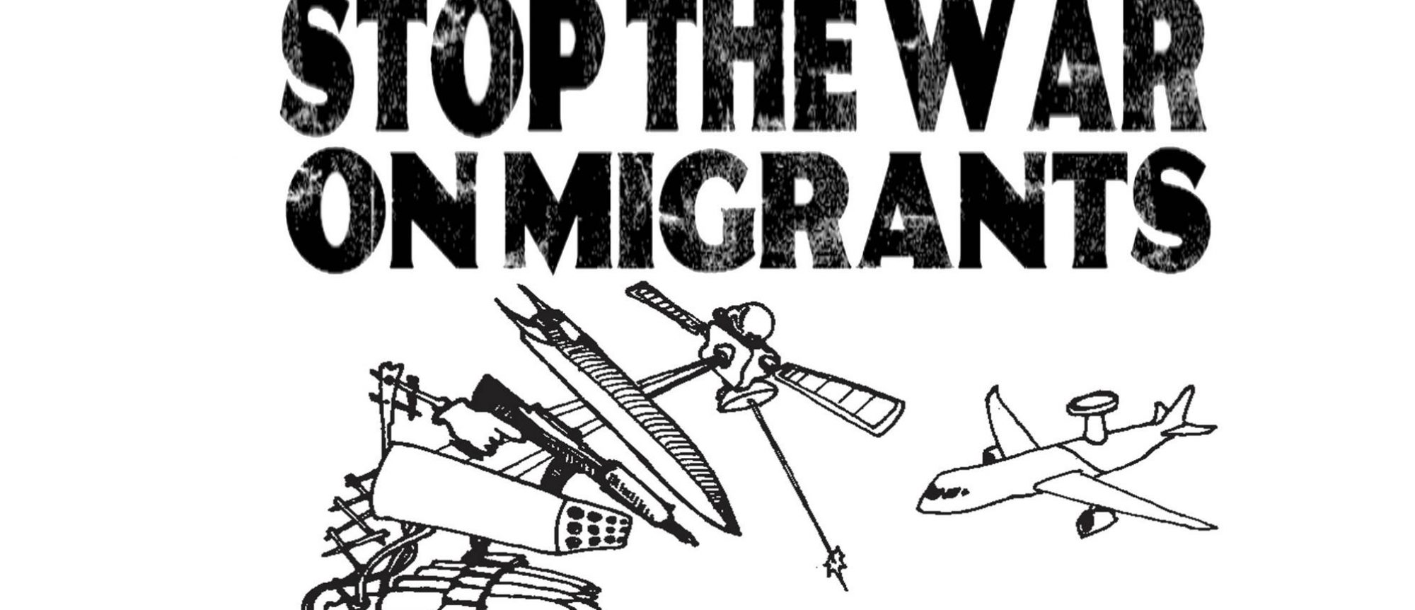 Stop The War On Migrants
